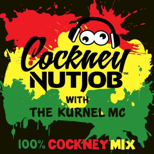 Cockney Nutjob - Cockney Mix