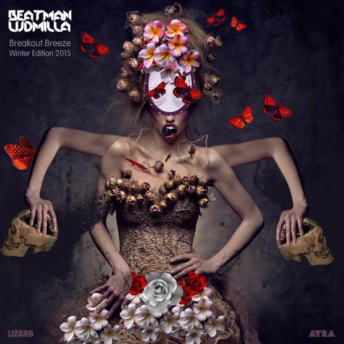 Beatman And Ludmilla - Breakout Breeze - Winter Edition 2015