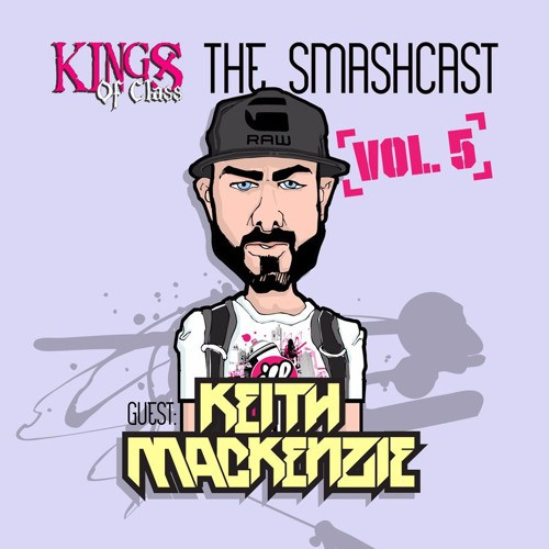 Keith MacKenzie - The Smashcast Volume 5