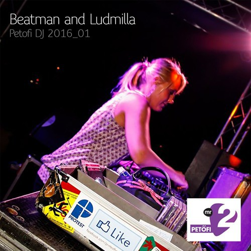 Beatman and Ludmilla - Monthly DJ Mix for Petőfi MR2 Radio - January 2016