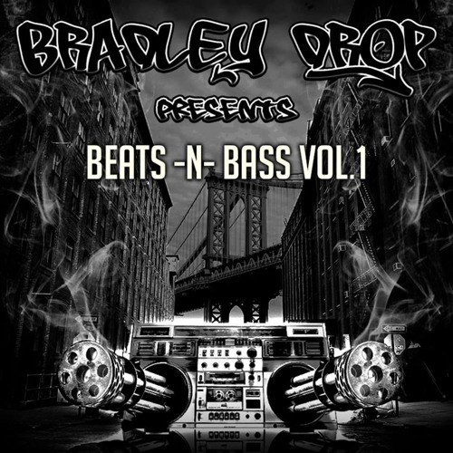 Bradley Drop - Beats N Bass Volume 1