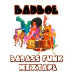 BadboE – Badass Funk Mixtape