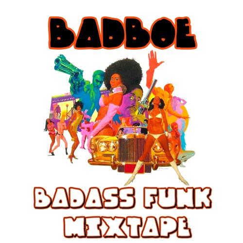 BadboE - Badass Funk Mixtape