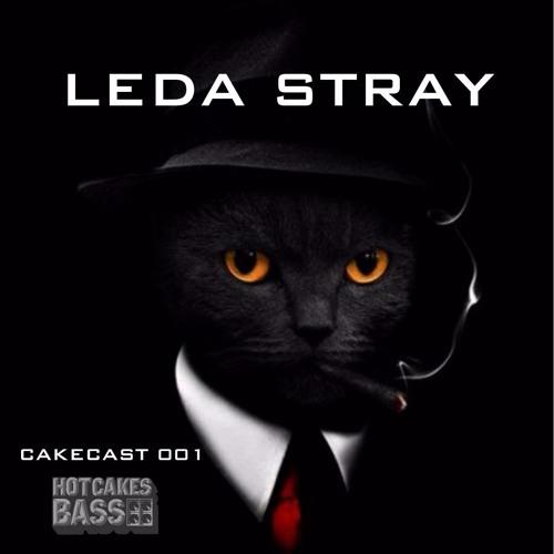 Leda Stray - CakesCAST 001