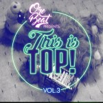 Orebeat – This Is Top Volume 3
