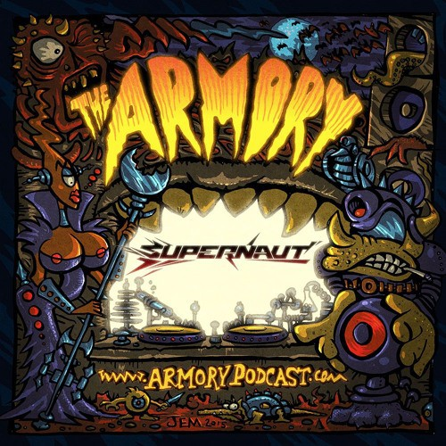 Supernaut - The Armory Podcast 134