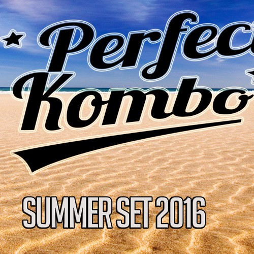 Perfect Kombo - Summer Set 2016