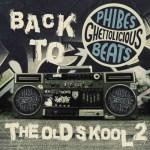 Phibes – Breakbeat & Hiphop Mixtape (Back To The Old Skool Volume 2)