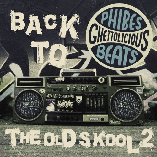 Phibes – Breakbeat & Hiphop Mixtape (Back To The Old Skool Volume 2)