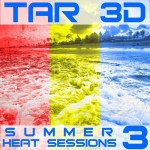 Tar3D – Summer Heat Sessions Volume 3
