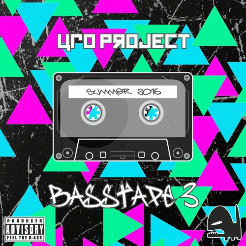UFO Project – BassTape 3 – Summer 2016