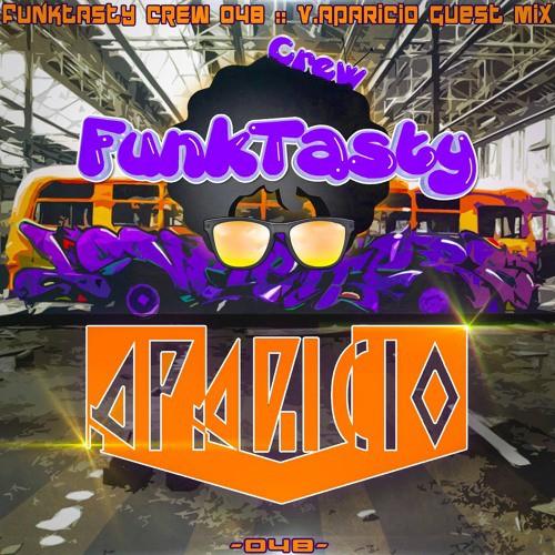 V.Aparicio – Funktasty Crew 48