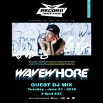Wavewhore – Guest DJ Mix For Lady Waks – 21.6.2016
