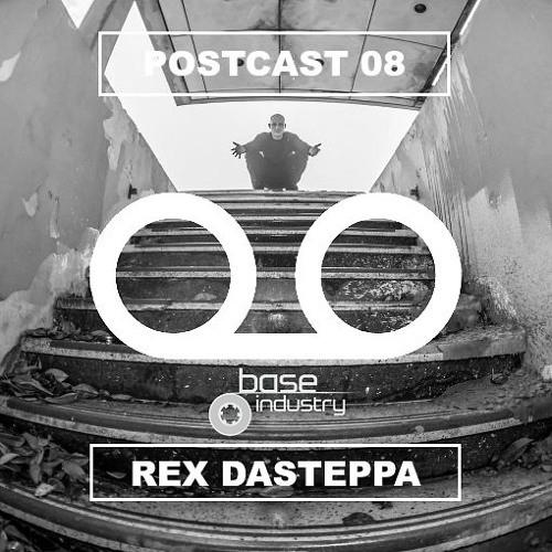 Rex Dasteppa – Postcast 008