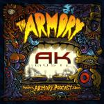 AK – The Armory Podcast 145
