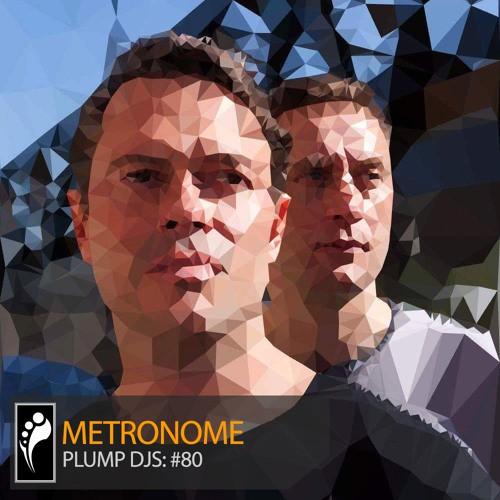 Plump DJs - Metronome 80