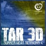 Tar3D – Summer Heat Sessions Volume 4