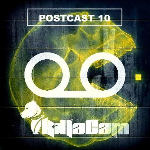 Killacam - Postcast 10