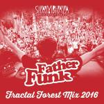 Father Funk – Shambhala Fractal Forest Mix 2016