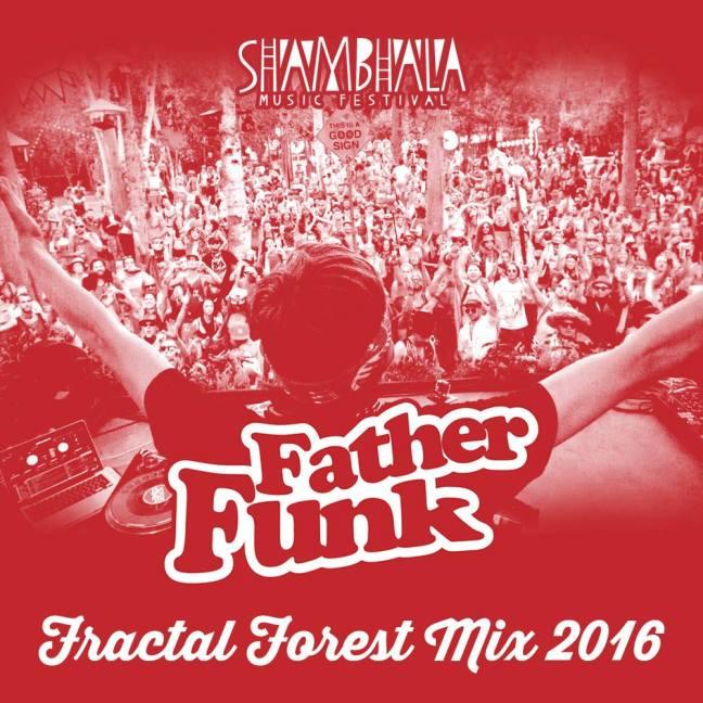 father-funk-shambhala-fractal-forest-mix-2016