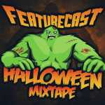 Featurecast – Halloween Mixtape 2016