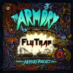 Flytrap – The Armory Podcast 152