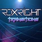 Roxright – Transitions