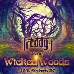 Freddy J – LIVE @ Wicked Woods 2016