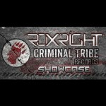 Roxright – Criminal Tribe Records Showcase