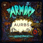 Aurbs – The Armory Podcast 160