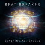 Beat-Breaker – Covering All Basses Promo Mix & FREE EP