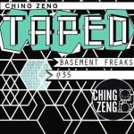 Basement Freaks – Ching Zeng Taped 35