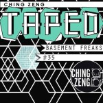 Basement Freaks – Ching Zeng Taped 35
