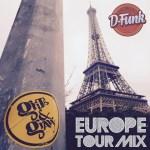 D-Funk – Europe 2016 Tour Mix