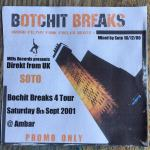 SOTO – Botchit Breaks Promo – 16.12.2000