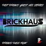 Brick Haus – Post Breaks Guest Mix Series 02