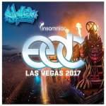 Sychosis – LIVE @ EDC Las Vegas 2017