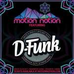 D-Funk – Motion Notion 2017 Exclusive Mix