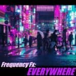 Frequency FX – Everywhere