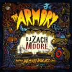 DJ Zach Moore – The Armory Podcast 182