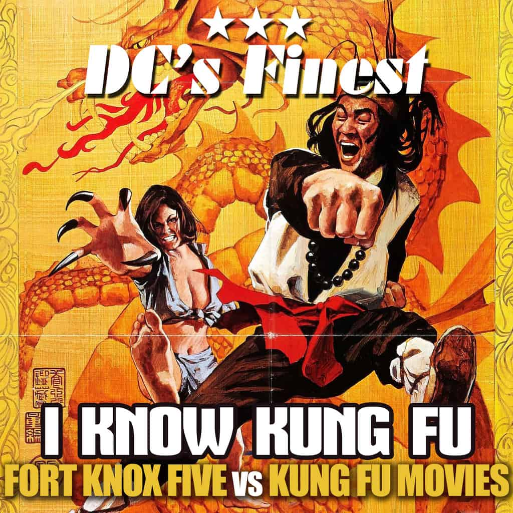 Fort Knox Five - I Know Kung Fu (DC's Finest Remint