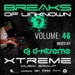 DJ D-Xtreme – Breaks Of Unknown Volume 46