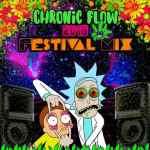 Chronic Flow – 2018 Festival Mix
