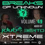 Jdub & Berto – Breaks Of Unknown Volume 49