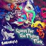FunkinRight – Quest For The Flying Funk