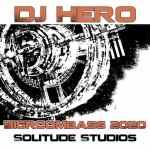 DJ Hero – Bigroombass 2020