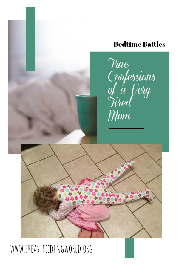 Bedtime Battles: True Confessions of a very tired mom. Do you struggle with developing a nightime routine? Does your child refuse to go to sleep? This post from Lauren Lewis (The Playground Chronicles) for Breastfeeding World is for you.