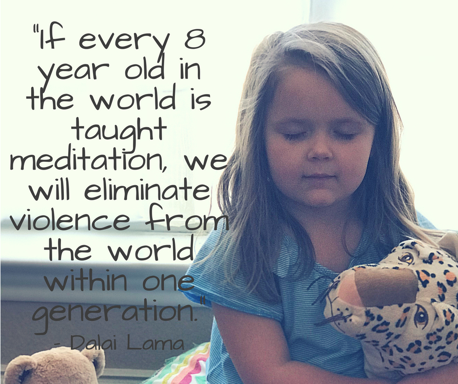 """If every 8 year old in the world is taught meditation, we will eliminate violence from the world within one generation."""""""