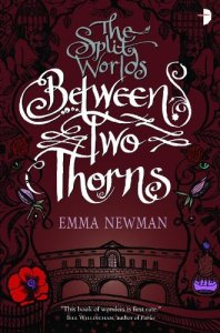 Cover of Between Two Thorns by Emma Newman