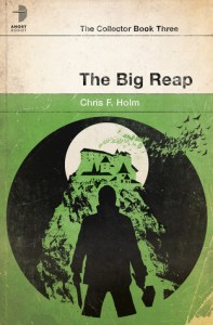 Cover of The Big Reap, by Chris F. Holm
